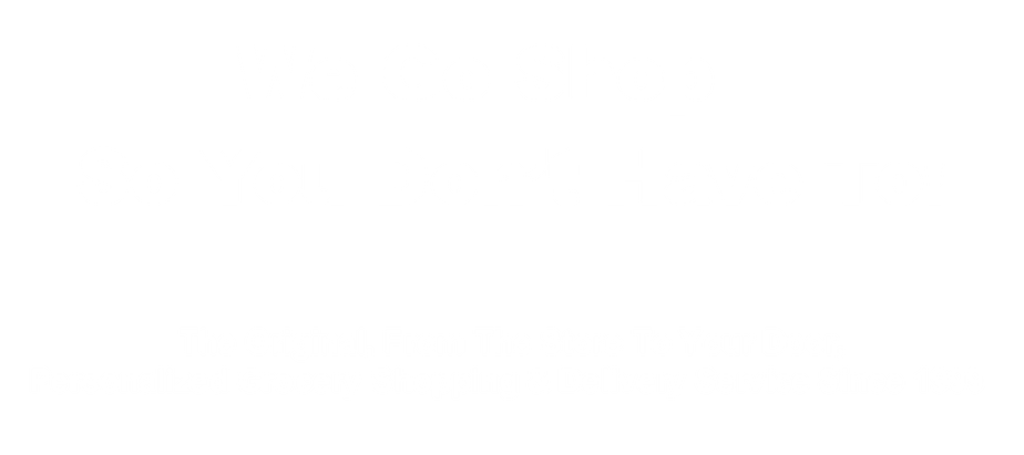 We Go Shop... So You Don't Have To! The Original, From The Store To Your Door, Personalized Grocery Shopping & Delivery Service Since 1999 ​