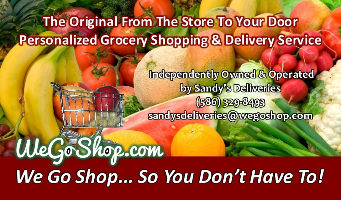 This WeGoShop location is independently owned & operated by Sandy's Deliveries and provides personalized grocery shopping and delivery from your favorite local grocery store in Chesterfield, Clinton Township, Lenox, Macomb, and New Baltimore, Michigan.